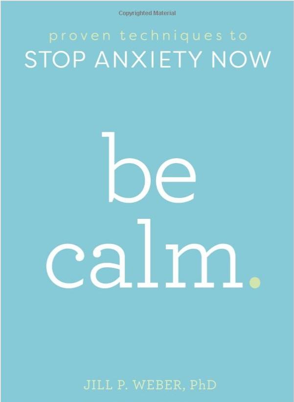 Be Calm jill weber