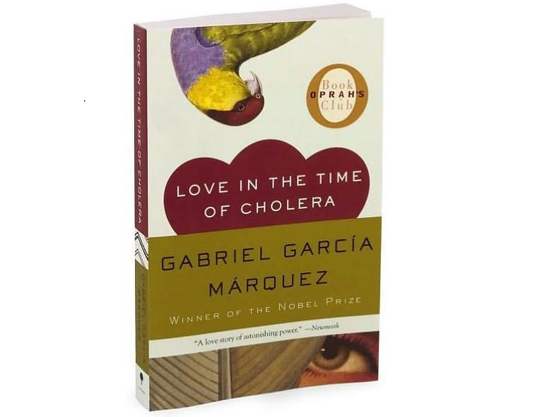 Love in the Time of Cholera by Gabriel Garcia Marquez